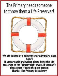 Life preserver printables Primary-- great idea for getting a sub last minute! Link includes thank cards also that match.