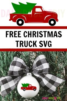 Free Red Christmas Truck SVG Cut File - 12 Days of Free Christmas SVGs - Daily Dose of DIY Free Red Christmas Truck SVG cut file for Cricut or Silhouette cutting machines. Use for your Christmas crafts and vinyl projects. Christmas Truck, Christmas Svg, Diy Christmas Ornaments, Diy Christmas Gifts, Christmas Projects, Holiday Crafts, Christmas Decorations, Homemade Christmas, Christmas 2019