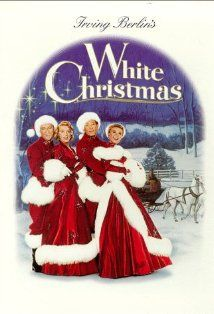 "White Christmas. I like this movie even better than ""It's a Wonderful Life!"" This is the movie I have to see every Christmas!"