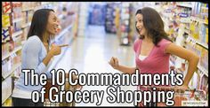 The 10 Commandments of Grocery Shopping That You're Tired of Everyone Breaking