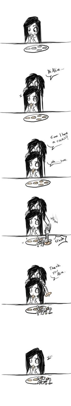Jeff, that's not how you pick up cookies by lexet on DeviantArt http://ibeebz.com