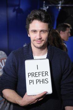 James Franco prefers Pi Phis <3 YESSS #piphi #pibetaphi #jamesfranco