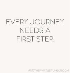 first step #journey road trip escape get out there #GO