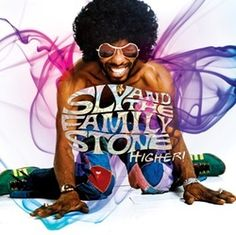 Higher!, A 4CD Box Featuring The Best Of Sly And The Family Stone