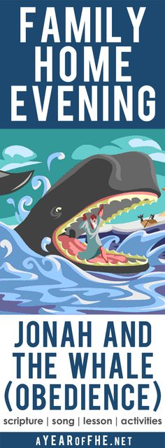 A Year of FHE // Your family will love this Family Home Evening about Jonah and the Whale. The lesson and activities will teach children obedience to the Lord's commandments. Includes activities for older and younger kids and a treat! #lds #jonah #bible