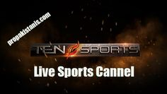 Tensports live sports channel     www.propakistanis.com        Tensports is covering all the major events of sports world. Cricket world cup 2015 live coverage from Australia. Tensports is world favorite sports channel. You can watch here, cricket world cup, hockey world cup, WWE wrestling and much more.