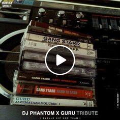 DJ PHANTOM - GURU TRIBUTE by SMELLS HIP HOP TEAM | Mixcloud
