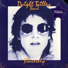 Sincerely - Dwight Twilley Band. 1976