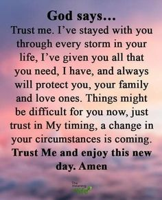 Trust Me, New Day, Amen, Meant To Be, First Love, Peace, God, Sayings, Quotes