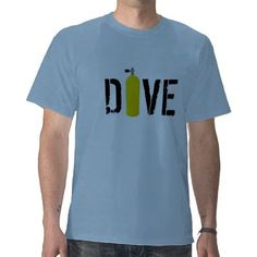 4453dcaad9 Scuba Diving Shirt by rkuzel £17.20 Scuba Diving Quotes, Great T Shirts, Dad