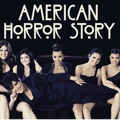 American horror Story parody of Kardashians AHS Photoshop meme  IT'S TERRIFYING AND I CAN'T STOP WATCHING.