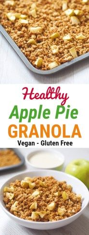 Apple Pie Homemade Granola Recipe - Nourish Your Glow Apple Recipes, Gourmet Recipes, Sin Gluten, Gluten Free, Quick Healthy Desserts, Healthy Food, Vegan Desserts, Vegan Food, Healthy Eating