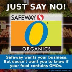 Say no to GMO say no to GMA and Safeway