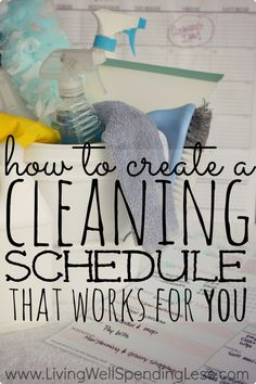How to Create a Cleaning Schedule That Works For You - Living Well Spending Less™ House Cleaning Tips, Diy Cleaning Products, Cleaning Solutions, Spring Cleaning, Cleaning Hacks, Cleaning Schedules, Weekly Cleaning, Cleaning Routines, Cleaning Supplies