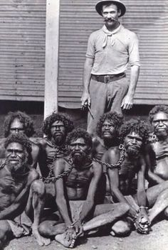 En Australia hasta los años 60 los aborígenes entraban dentro de la ley de Flora y Fauna, eran clasificados como animales, no como seres humanos.
