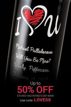 Truly unique Valentine's Day gift for your sweetheart! Customize a bottle of wine with a beautiful, one-of-a-kind etched design. Use promo code LOVE50 and get up to 50% off!