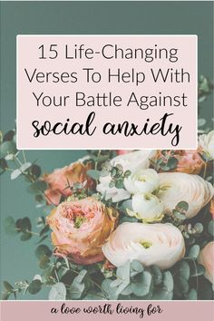 15 Verses For Those Who Struggle With Social Anxiety — A Love Worth Living For Bible Verses For Women, Bible Verses About Strength, Encouraging Bible Verses, Scriptures, Thanksgiving Bible Verses, Bible Studies For Beginners, Love Bears All Things, Social Anxiety, Word Of God