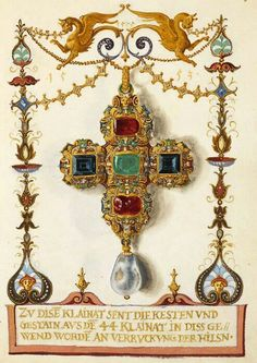 """""""The Jewel Book"""" by Hans Mielich - The paper and parchment manuscript displays more than one hundred gouache sketches of seventy pieces of jewelery belonging to Duchess Anna and the Duke Albrecht V of Bavaria. Mielich spent at least two years preparing the sketches and the work was completed in 1555."""