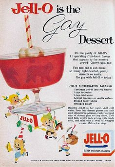 1958  My mom made jello frequenty, but always the same flavor - raspberry 'cause that's what my dad liked. I still eat jello from time to time and often times it's still raspberry...