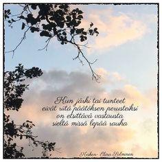 #järki #tunteet #rauha #runoilijaelinasalminen #elinasalminen #elinakesken Entertaining, Words, Quotes, Movies, Movie Posters, Instagram, Qoutes, Films, Film Poster