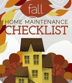 Fall Home Maintenance Tips fall home maintenance checklist: free printable | more free