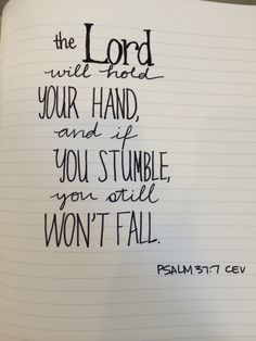 The Lord will hold your hand...