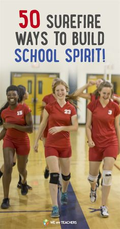 50 Surefire Ways to Build School Spirit! Great ideas for middle school or high school teachers to use for pep assemblies!