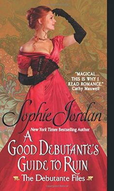 A Good Debutante's Guide to Ruin (The Debutante Files) by Sophie Jordan http://www.amazon.com/dp/0062222503/ref=cm_sw_r_pi_dp_NlVhvb1SQ9RXV
