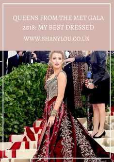 Queens From The Met Gala 2018: My Best Dressed