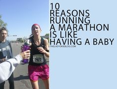 The Lady Okie: 10 Reasons Why Running a Marathon is Like Having a Baby