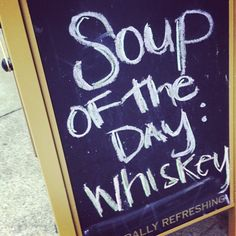 If I owned a restaurant, this would be the soup of the day. Or french onion.