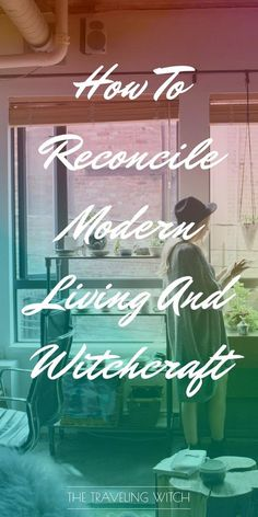 How To Reconcile Modern Living And Witchcraft // Magic // The Traveling Witch What Is Spirituality, Pagan Witchcraft, Wiccan Art, Traditional Witchcraft, Witchcraft For Beginners, Low Light Plants, Protection Spells, Witch Spell, Modern Witch