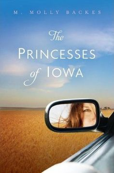 Mom Reads My Books: Review: The Princesses of Iowa by M. Molly Backes  http://momreadsmybooks.blogspot.com/2012/07/review-princesses-of-iowa-by-m-molly.html