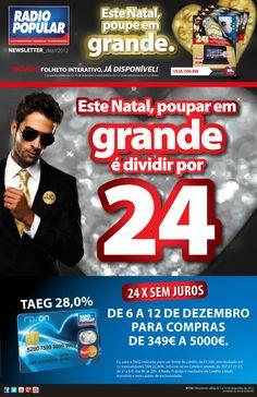 Newsletter - Este Natal, poupar em grande é dividir por 24.    http://www.radiopopular.pt/newsletter/2012/116/