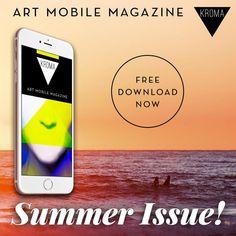 KROMA Magazine summer issue is here!  Download and enjoy. kromamagazine.com  #kromamagazine #pikatablet Galaxy Phone, Samsung Galaxy, Art World, Smartphone, Magazine, Creative, Summer, Free, Summer Time