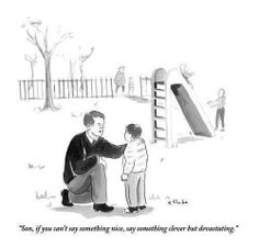 """""""If you can't say something nice, say something clever but devastating"""" #intj"""