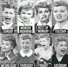 Days of the week according to Lucy lol