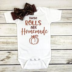 these rolls are homemade funny baby onesie for first thanksgiving baby girl outf. these rolls are homemade funny baby onesie for first thanksgiving baby girl outf. these rolls are homemade funny baby . Cute Baby Onesies, Cute Baby Clothes, Cute Baby Stuff, Baby Girl Shirts, Fall Clothes, Clothes For Babies, Cute Onesies For Babies, Baby Girl Stuff, Homemade Baby Clothes
