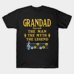 GRANDAD The Man The Myth The Legend Papa Grandpa Gift T-Shirt  #birthday #gift #ideas #birthyears #presents #image #photo #shirt #tshirt #sweatshirt #hoodie #christmas