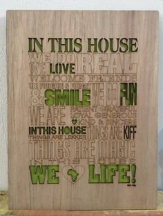 Whats Cutting Design Studio, Laser cut plaque, In this house. Laser Cut Wood, Laser Cutting, Lazer Cutter, Kind And Generous, In This House We, God Bless America, Dremel, School Projects, Wood Art
