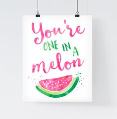 Watermelon Print 'You're one in a melon' by paperblooming on Etsy