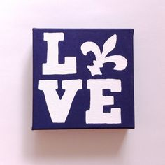 A inch canvas with 'love' spelt out using a fleur-de-lis as the O. Perfect initiation or big/little gift! Big Little Week, Big Little Gifts, Alpha Phi Omega, Kappa Kappa Gamma, Greek Crafts, Love Canvas, Owl, Sorority Crafts, Amazing Drawings