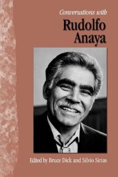 Conversations with Rudolfo Anaya University Of New Mexico, American Literature, Word Of Mouth, First Novel, Chicano, Creative Writing, Short Stories, The Twenties, Conversation