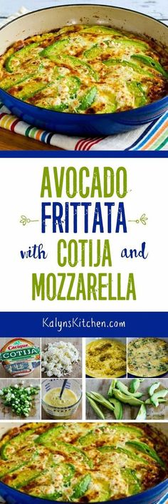 Avocado Frittata with Cotija and Mozzarella Cheese is perfect to make for Easter brunch or overnight guests, or just make it yourself when you need a special treat for breakfast! And this tasty avocado frittata is low-carb, Keto, low-glycemic, gluten-free, meatless, and South Beach Diet friendly. [found on KalynsKitchen.com]