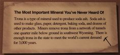 The most important mineral you've never heard of: Soda Ash. An exhibit at the Wyoming State Museum
