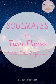 what is the difference between soulmates and twin flames?