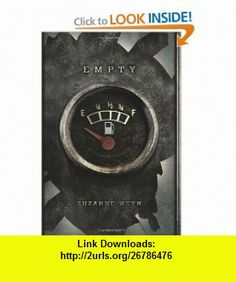 Empty (9780545172783) Suzanne Weyn , ISBN-10: 0545172780  , ISBN-13: 978-0545172783 ,  , tutorials , pdf , ebook , torrent , downloads , rapidshare , filesonic , hotfile , megaupload , fileserve
