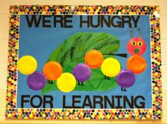 "Bulletin Board I created for my classroom from one of my favorite children's stories, ""The Very Hungry Caterpillar""."