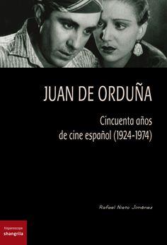 """""""Juan de Orduña. Cincuenta años de cine español (1924-1974)"""", Rafael Nieto Jiménez - Hispanoscope libros 5 - Páginas: 662 - En papel: http://shangrilaediciones.com/pages/bakery/hispanoscope-libros-5-115.php - En digital:"""
