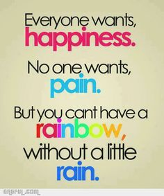 No pain, no gain!